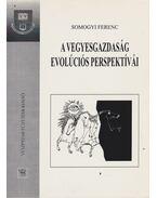 A vegyesgazdaság evolúciós perspektívái - Somogyi Ferenc