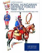 Royal Hungarian Defence Forces 1868 - 1914 - Somogyi Győző