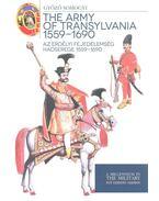 The Army of Transylvania 1559-1690 - Somogyi Győző