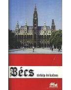 Bécs térkép és kalauz - Somorjai Ferenc