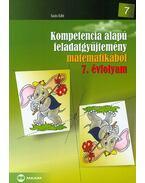 Kompetencia alapú feladatgyűjtemény matematikából 7. évfolyam - Soós Edit