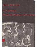 Új versek és gorombakovácsok (dedikált) - Soós Zoltán