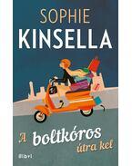 A boltkóros útra kel - Sophie Kinsella