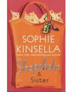 Shopaholic& Sister - Sophie Kinsella