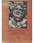 Sophoklés Philoktétése Arany János fordításában - Sophoklés