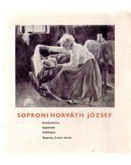 Soproni Horváth József festőművész képeinek kiállítása - Becht Rezső