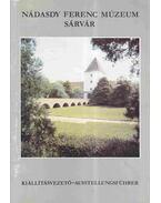 Nádasdy Ferenc Múzeum - Sárvár - Söptei István, Dabóczi Dénes