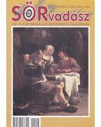 SÖRvadász II. évf. 4. szám, 2002. május - Sterczer Ödön, Stóni Gyula, Széman Richárd