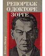 Doktor Sorge jelenti (orosz) - Mader,Julius