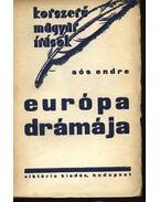 Európa drámája - Sós Endre