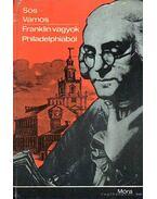 Franklin vagyok Philadelphiából - Sós Endre, Vámos Magda