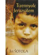 Tizennyolc Jeruzsálem - Sotola, Jiri
