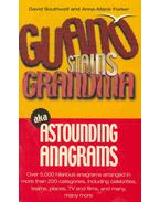 Guano Stains Grandma aka Astrounding Anagrams - SOUTHWELL, DAVID,  FORKER, ANNE-MARIE