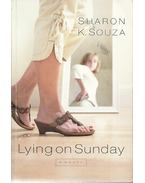Lying on Sunday - SOUZA, SHARON K.