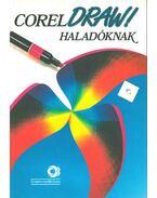CorelDRAW! haladóknak - Spányik Balázs, Weisz Tamás