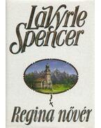 Regina nővér - Spencer, LaVyrle
