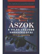 Ászok - A világ legjobb vadászpilótái 1914-2000 - Spick, Mike