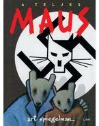 A teljes MAUS - Spiegelman, Art