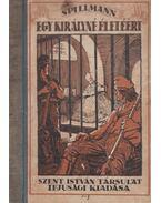Egy királyné életéért - Spillmann József
