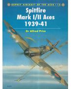 Spitfire Mark I/II Aces 1939-41 - Price, Alfred