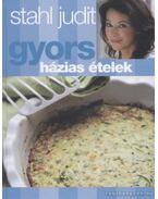 Gyors házias ételek - Stahl Judit