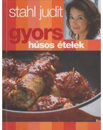 Gyors húsos ételek - Stahl Judit
