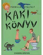 Kakikönyv - STALFELT, PERNILLA