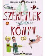 Szeretlek könyv - STALFELT, PERNILLA