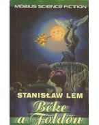 Béke a Földön - Stanislaw Lem