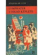 Lymphater utolsó képlete - Stanislaw Lem