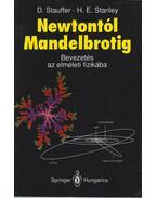 Newtontól Mandelbrotig - Stauffer, Dietrich, Stanley, H. Eugene