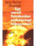 Egy varsói fiatalember születésnapi feljegyzései - Stawinski, Jerzy Stefan