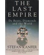 The Last Empire - Stefan Kanfer