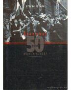 Ötvenhat 50 éve - Stefka István