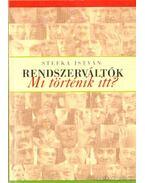 Rendszerváltók - Stefka István