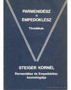 Parmenidész - Empedoklész - Töredékek - Steiger Kornél