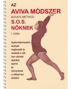 Az Aviva módszer I. kötet - Steiner, Aviva