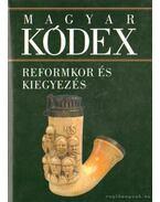 Reformkor és kiegyezés (Magyar kódex 4.) - Stemler Gyula