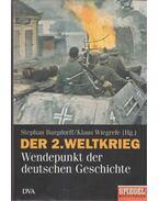 Der 2. Weltkrieg - Stephan Burgdorff, Klaus Wiegrefe