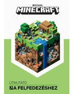Minecraft - Útmutató a felfedezéshez - Stephanie Milton