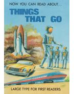 Things that go - Stephen Attmore, Harry Stanton, Marjorie Rogers