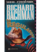 The Regulators - Stephen King, Bachman, Richard