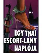 Egy thai escort-lány naplója - Stephen Leather
