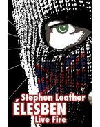 ÉLESBEN - LIVE FIRE - Stephen Leather