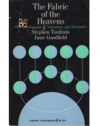 The Fabric of the Heavens - Stephen Toulmin, June Goodfield