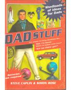 Dad Stuff - Steve Caplin, Simon Rose