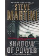 Shadow Of Power - Steve Martini