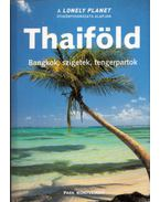 Thaiföld - Bangkok, szigetek, tengerpartok - Steven Martin, Joe Cummings