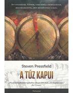 A tűz kapui - Steven Pressfield