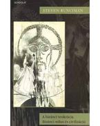 A bizánci teokrácia / Bizánci stílus és civilizáció - Steven Runciman